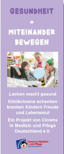 Kinder laufen für Kinder Clowns in Medizin und Pflege